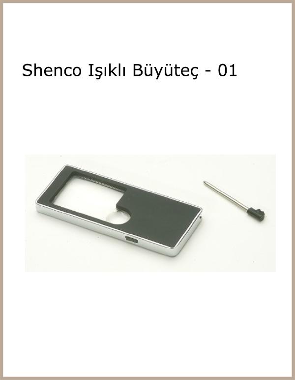 Shenco Işıklı Büyüteç - 01